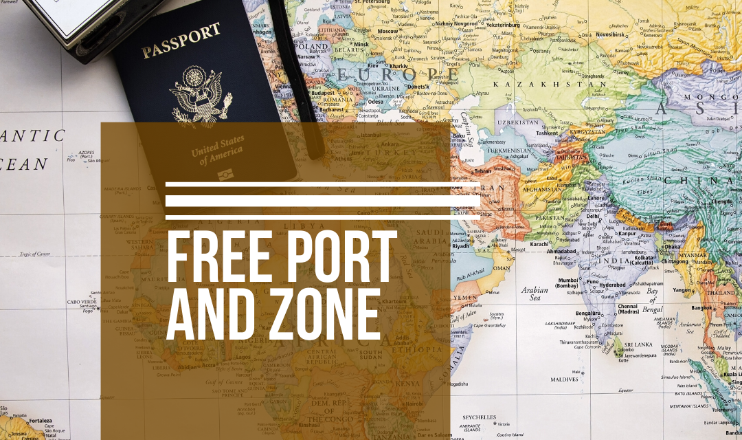 FREE PORT AND ZONE